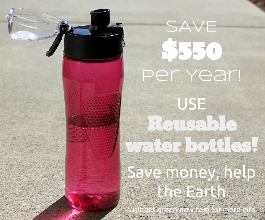 Use Reuseable Water bottles