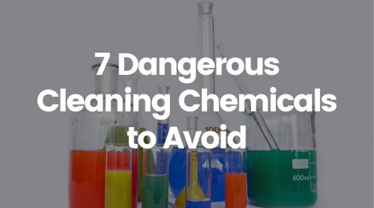 7 Dangerous Cleaning Products That Should Never Be in Your Home