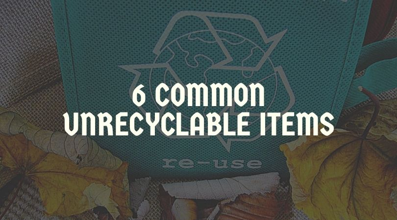6 Common Items that Aren't Recyclable in Your Curbside Recycling Bin