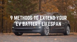 9 Proven Tips to Extend Your EV Battery Lifespan & Prevent Battery Degradation