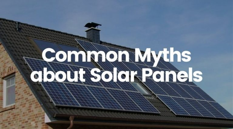 7 Common Misconceptions About Solar Panels