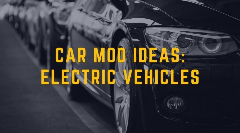 Car Modifications for Electric Vehicles: What's Possible?